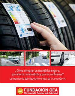 ¿Cómo comprar un neumático seguro, que ahorre combustible y no contamine? La importancia del Etiquetado Europeo de los neumáticos